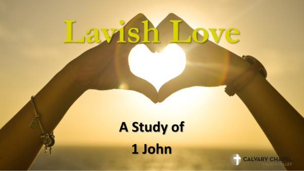 1 John - Lavish Love