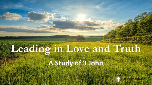 3 John - Leading in Love and Truth