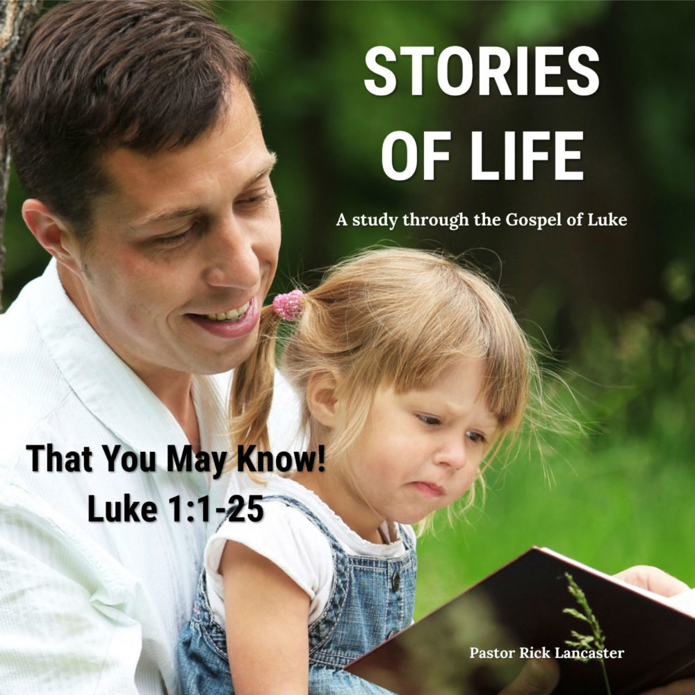 That You May Know – Luke 1:1-25