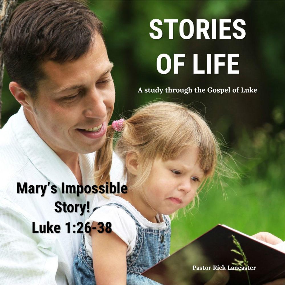 Mary's Impossible Story! – Luke 1:26-38 Image