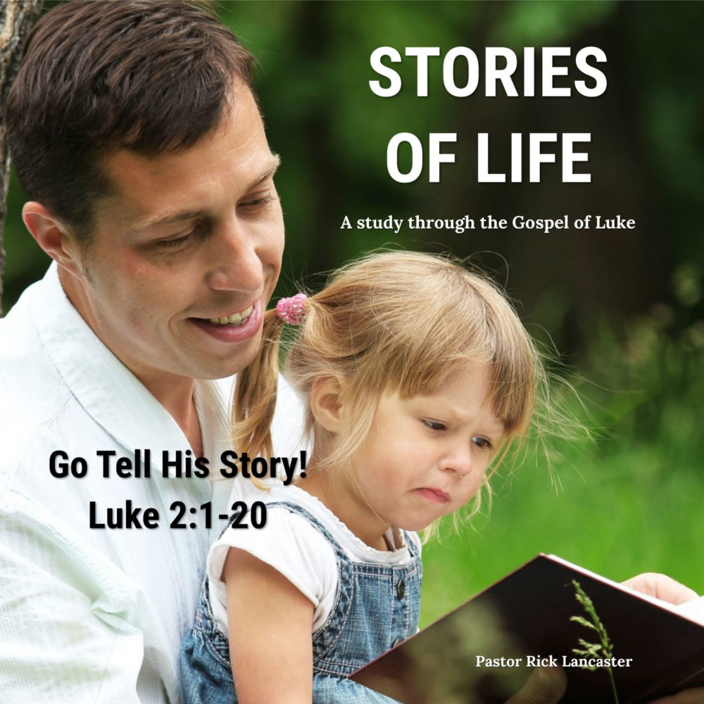 Go Tell His Story – Luke 2:1-20 Image