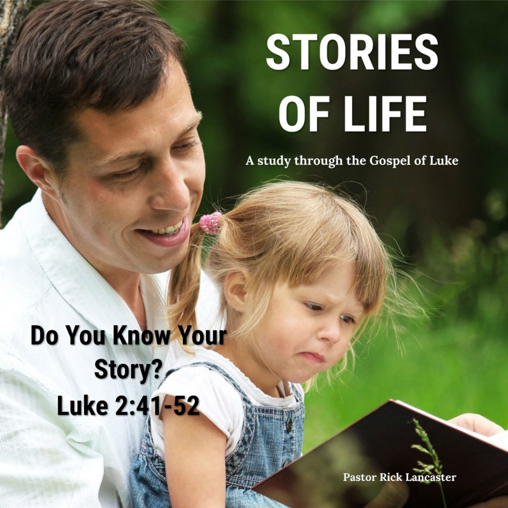 Do You Know Your Story – Luke 2:41-52 Image
