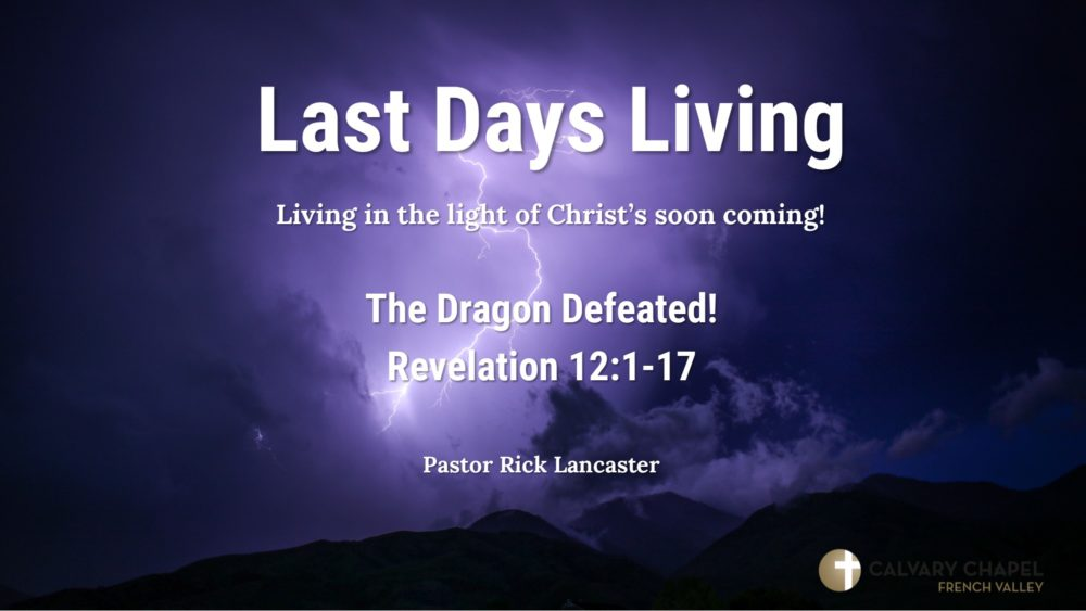 Revelation 12:1-17 - The Dragon Defeated!