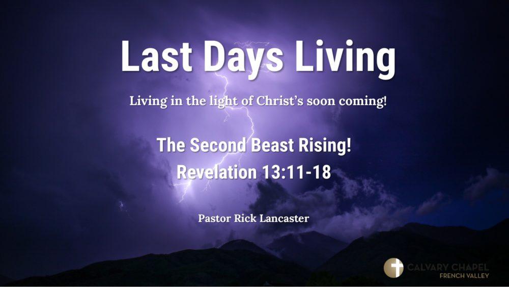 Revelation 13:1 - 10 - The First Beast Rising!