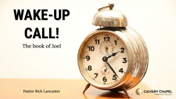 Joel - Wake-Up Call!