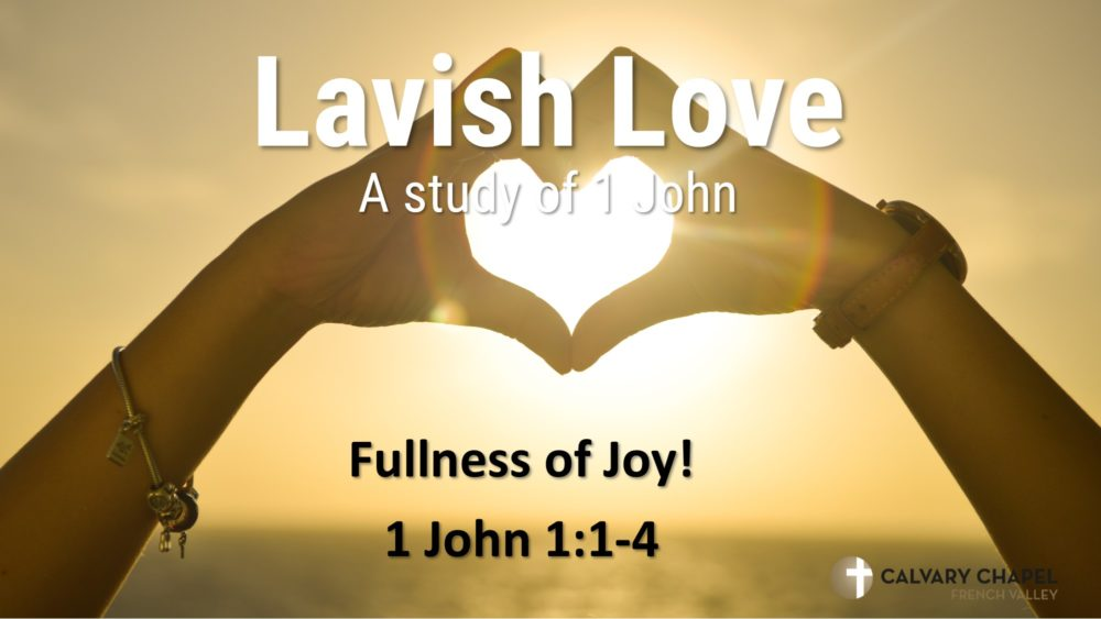Fullness of Joy - 1 John 1:1-4 Image