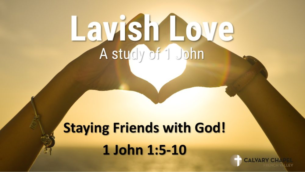 1 John 1:5 - 10 - Staying Friends With God Image