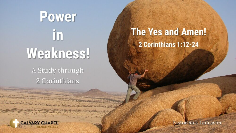 The Yes and Amen! 2 Corinthians 1:12-24 Image