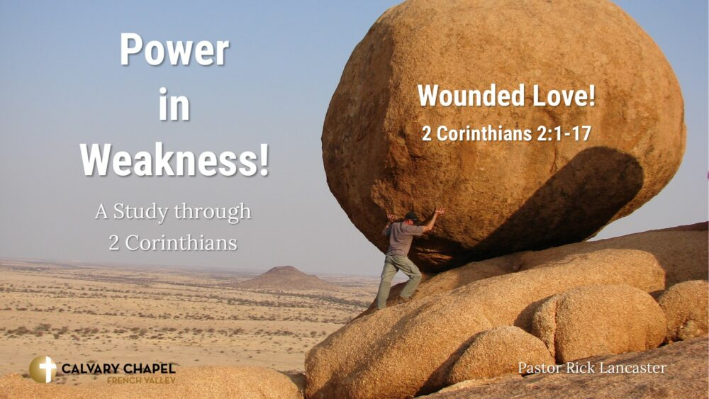 Wounded Love! 2 Corinthians 2:1-17