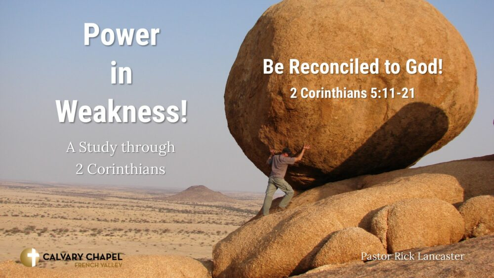 Be Reconciled to God! 2 Corinthians 5:11-21 Image
