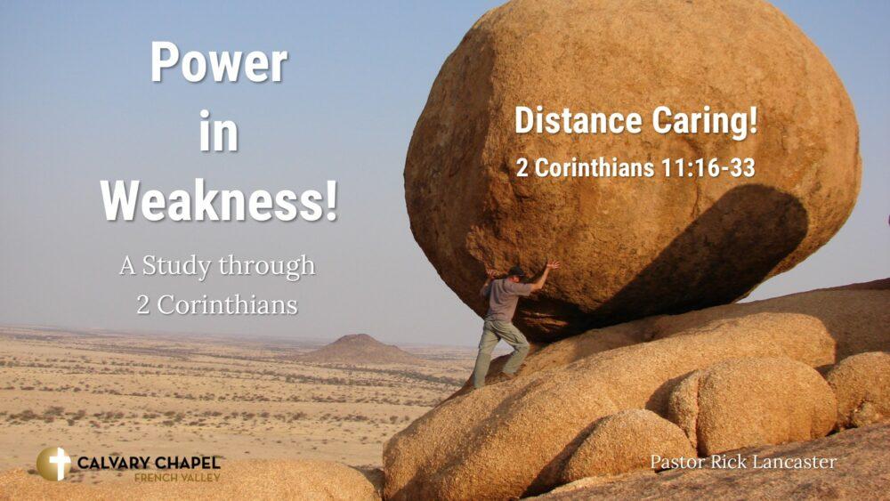 Distance Caring! 2 Corinthians 11:16-33