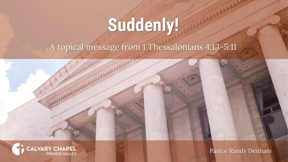Suddenly! 1 Thessalonians 4:11-5:13 Image