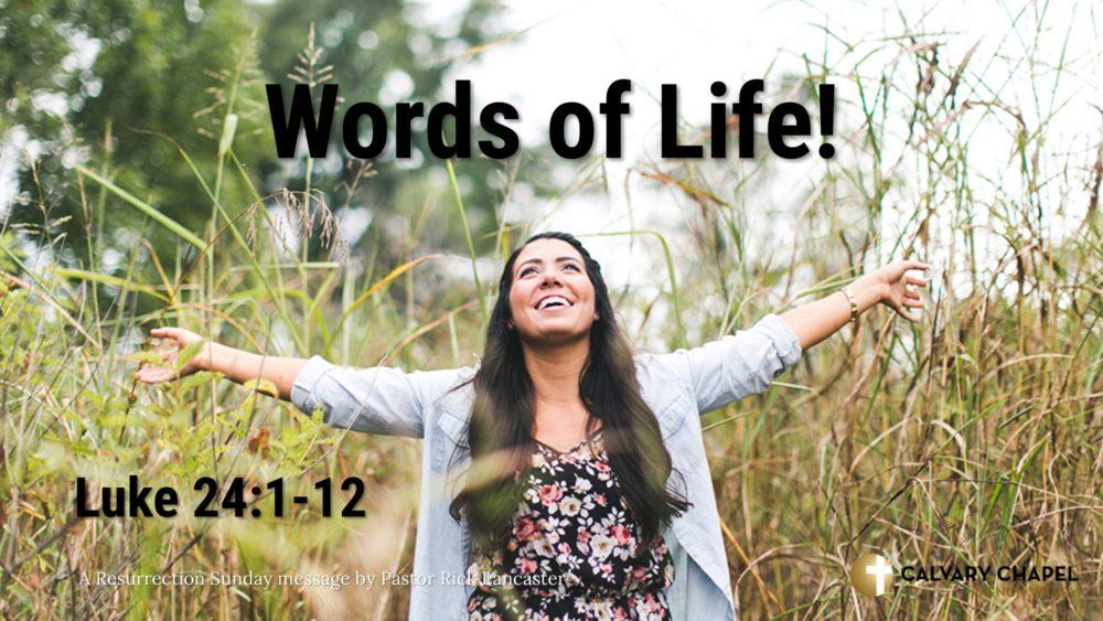 Words of Life – Luke 24:1-12