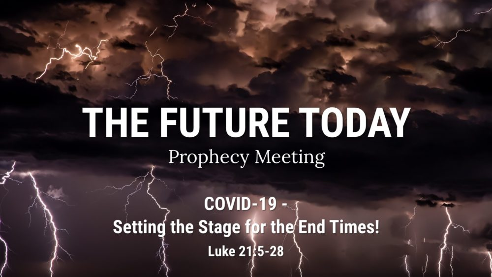 COVID-19 - Setting the Stage for the End Times! Luke 21:5-28 Image