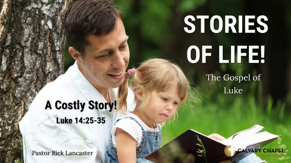 A Costly Story – Luke 14:25-35 Image