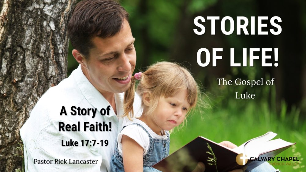 A Story of Real Faith! – Luke 17:7-19 Image