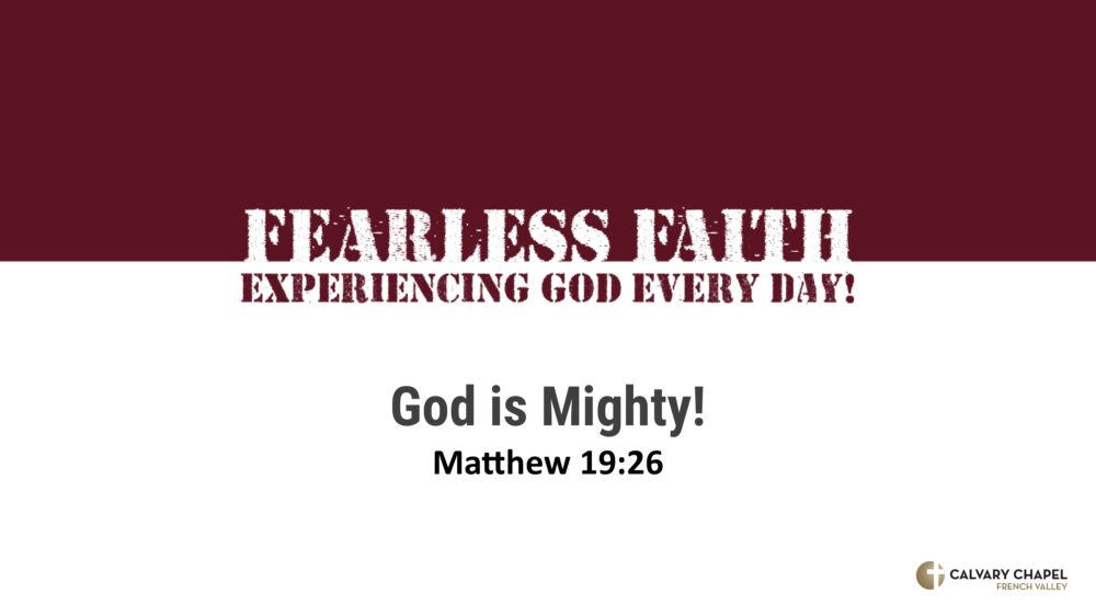 God Is Mighty Matt. 19:26 Image