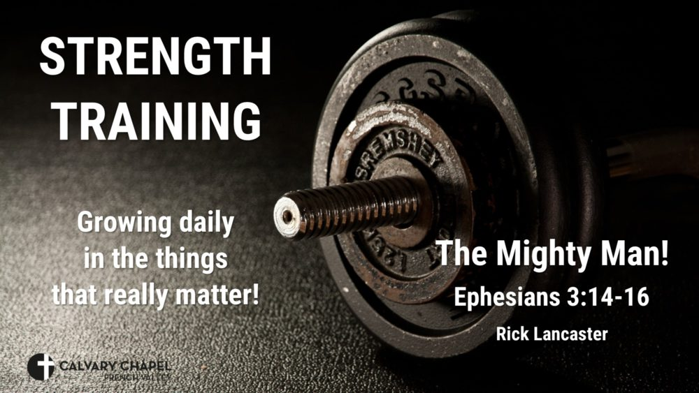 The Mighty Man! Ephesians 3:14-16 Image