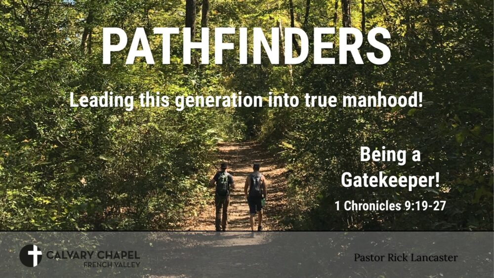 Being a Gatekeeper! 1 Chronicles 9:19-27