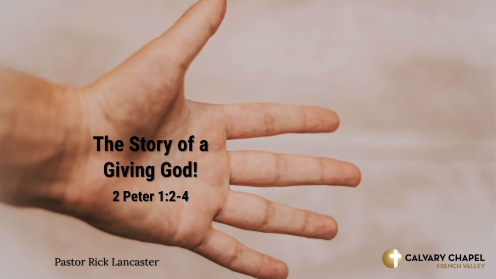 The Story of a Giving God! 2 Peter 1:2-4 Image