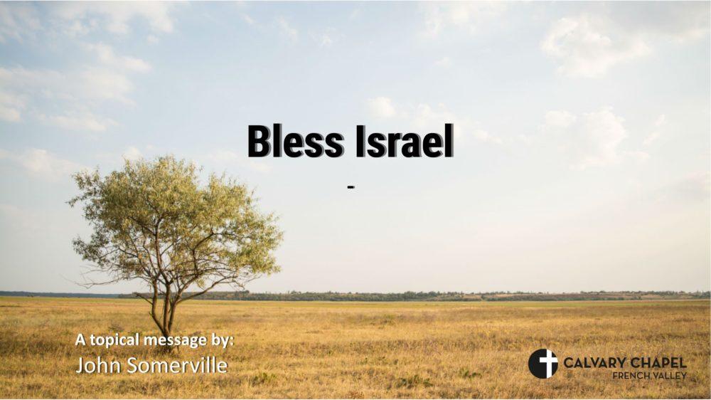 Bless Israel - John Somerville