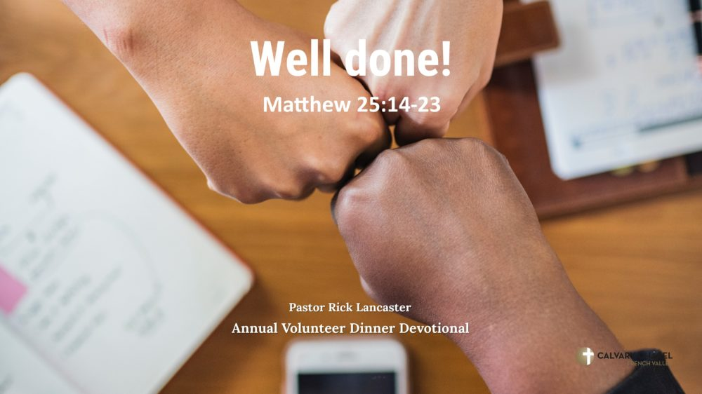 Well done! – Matthew 25:14-23 Image