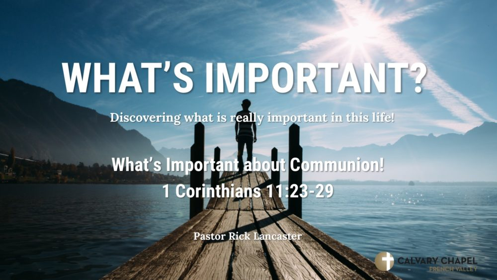 What\'s Important About Communion! Image