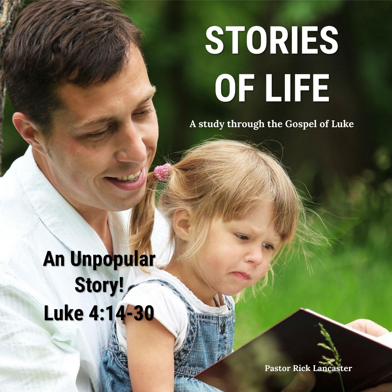An Unpopular Story! – Luke 4:14-30 Image