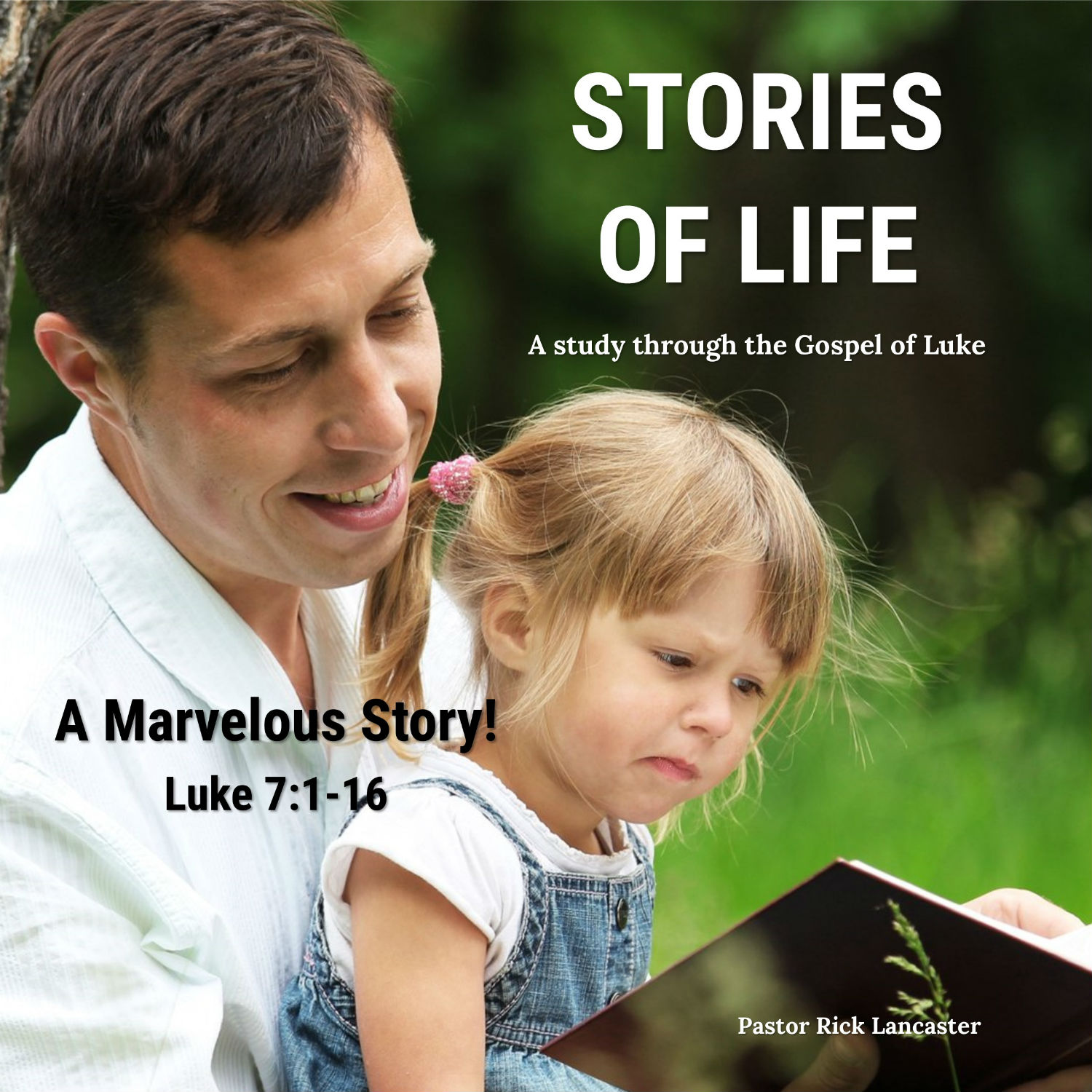 A Marvelous Story - Luke 7:1-16 Image