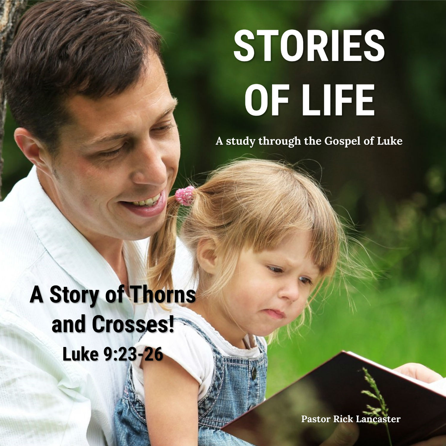 A Story of Thorns and Crosses – Luke 9:23-26 Image