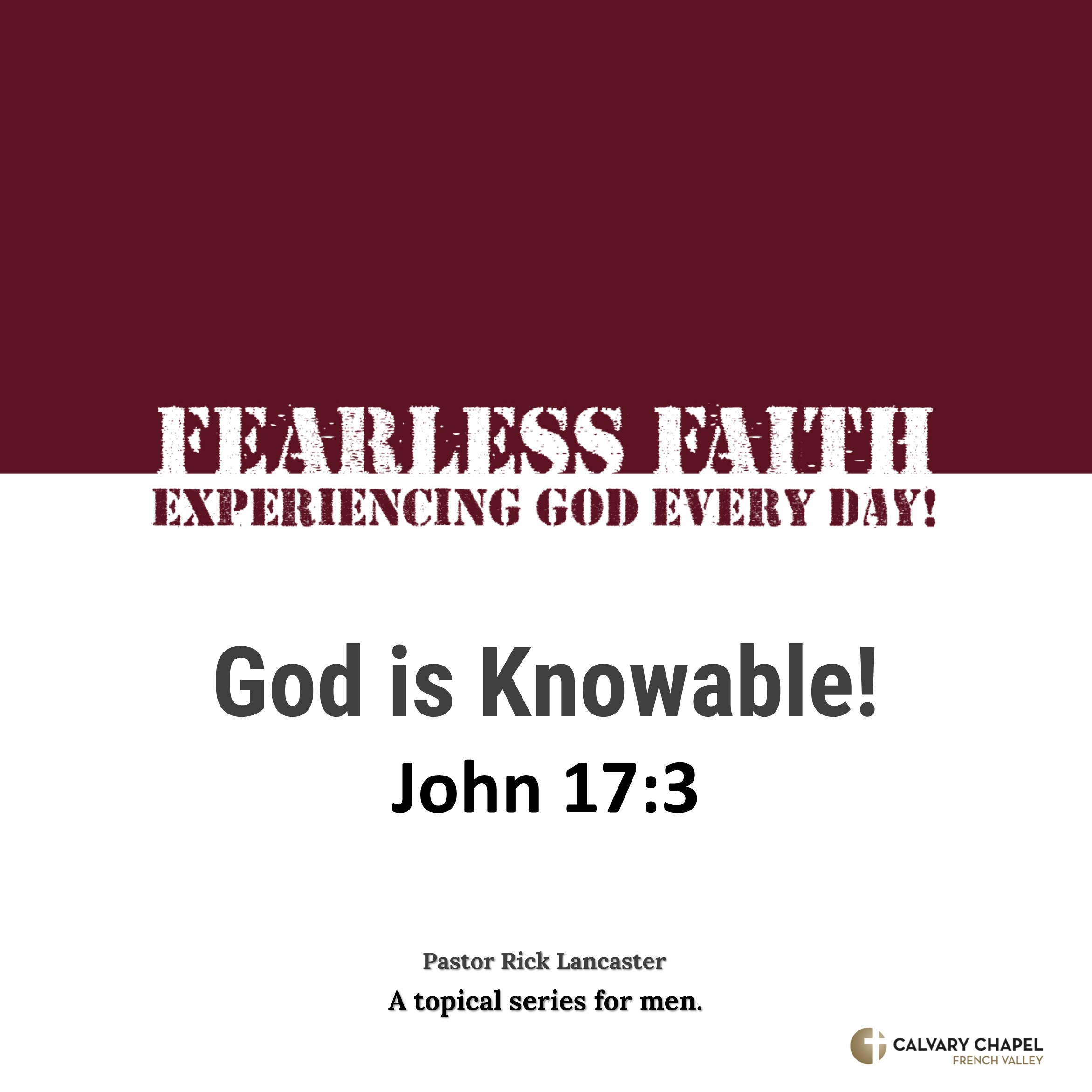 God is Knowable! – John 17:3 Image