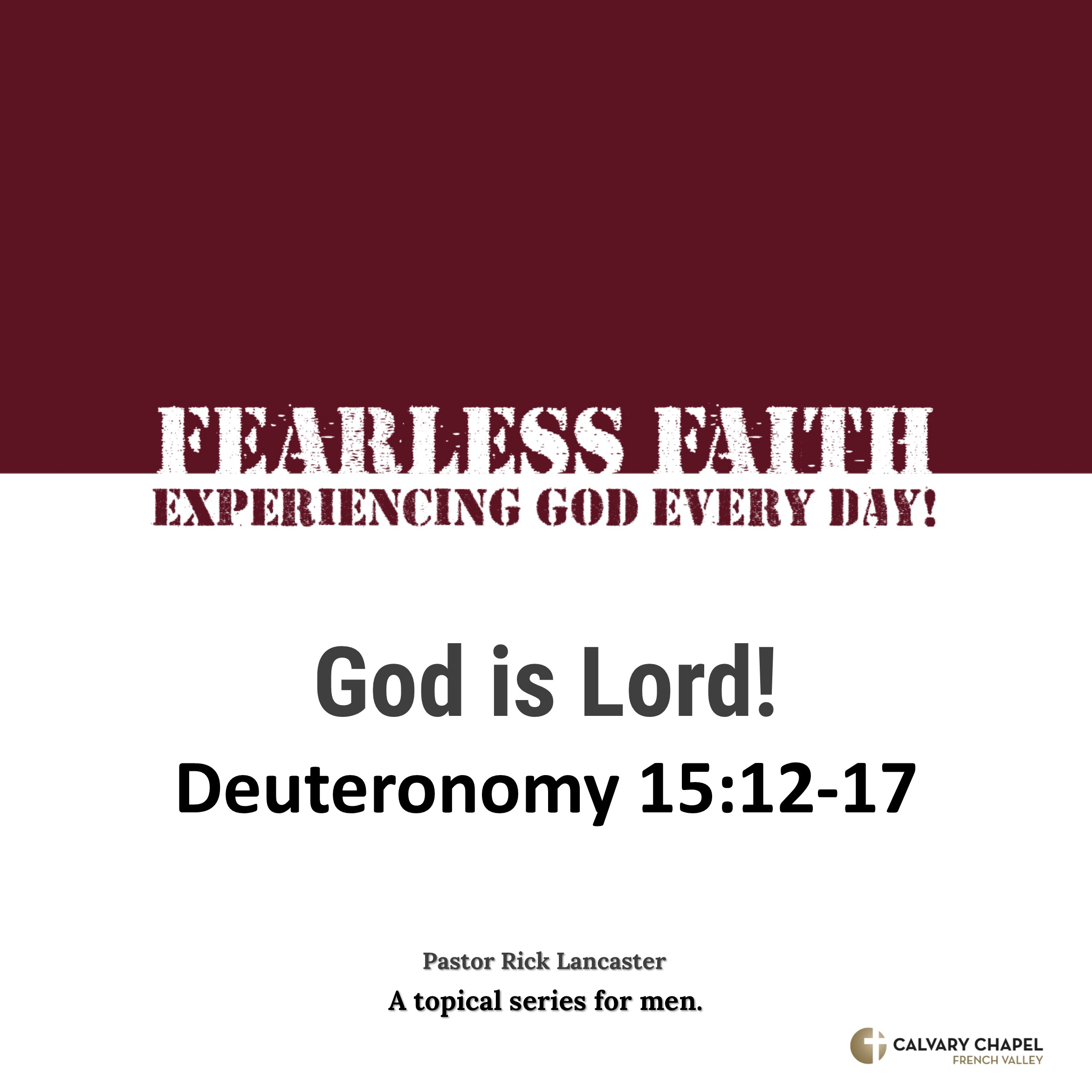 God is Lord! – Deuteronomy 15:12-17