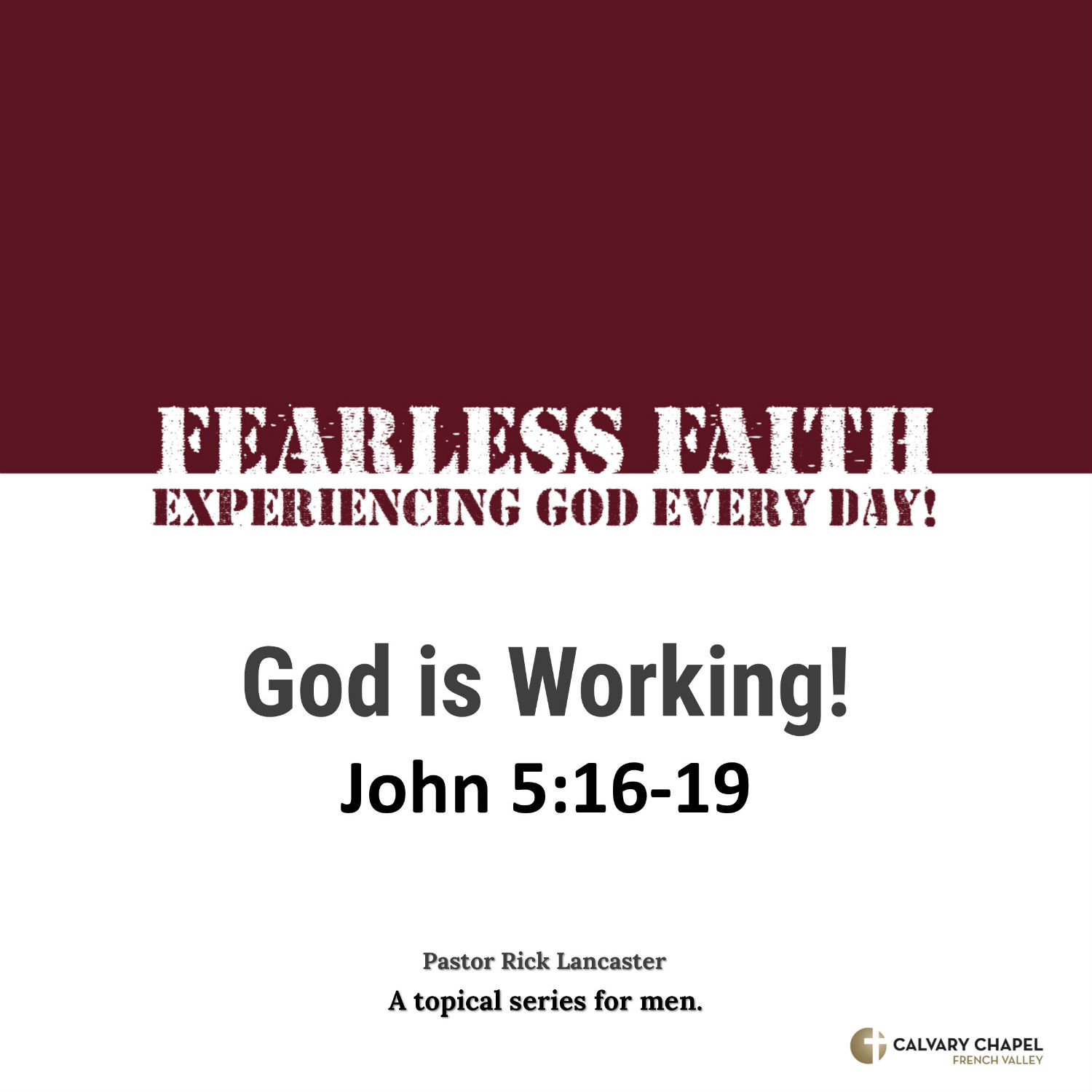 God is Working! – John 5:16-19 Image