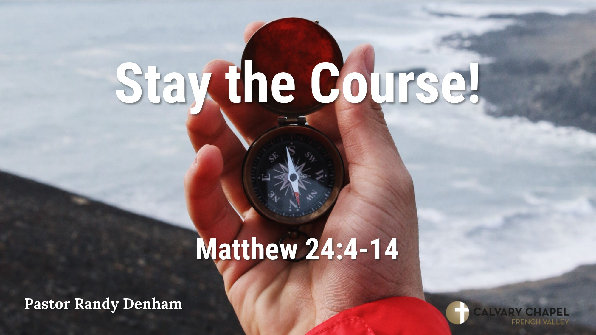 Stay the Course - Matthew 24:4-14 Image